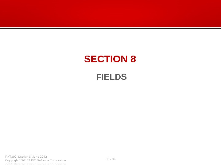 SECTION 8 FIELDS