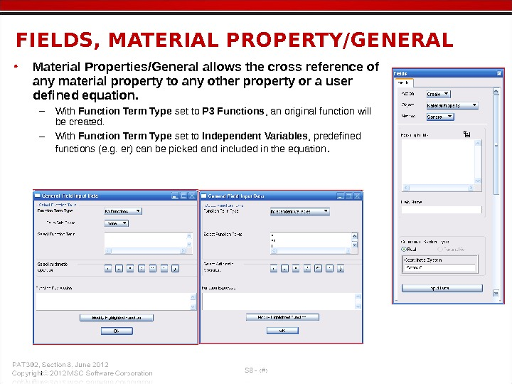 • Material Properties/General allows the cross reference of any material property to any other property