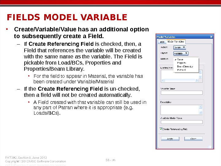 • Create/Variable/Value has an additional option to subsequently create a Field. – If Create Referencing