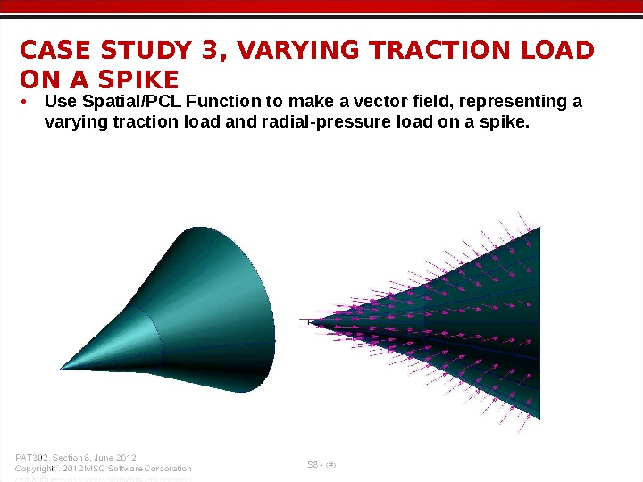 • Use Spatial/PCL Function to make a vector field, representing a varying traction load and