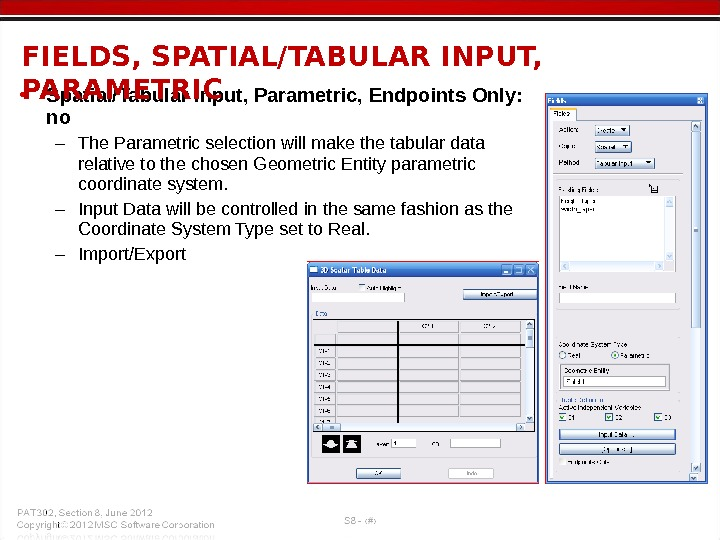 • Spatial/Tabular Input, Parametric, Endpoints Only:  no – The Parametric selection will make the