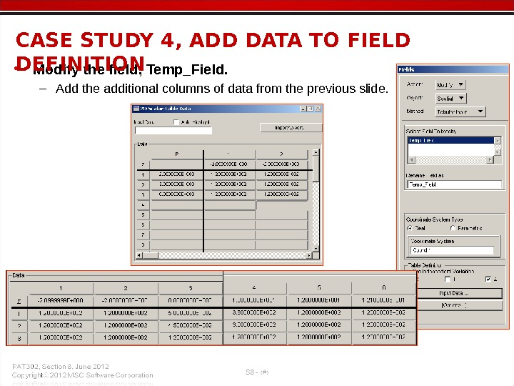• Modify the field, Temp_Field. – Add the additional columns of data from the previous