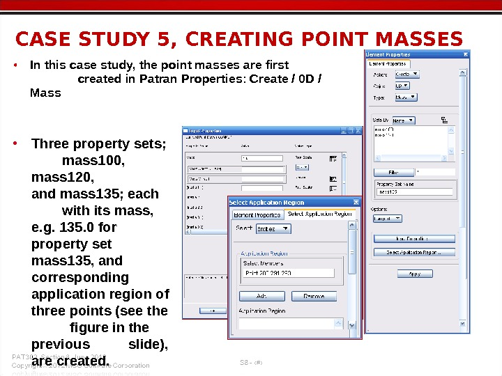 • In this case study, the point masses are first