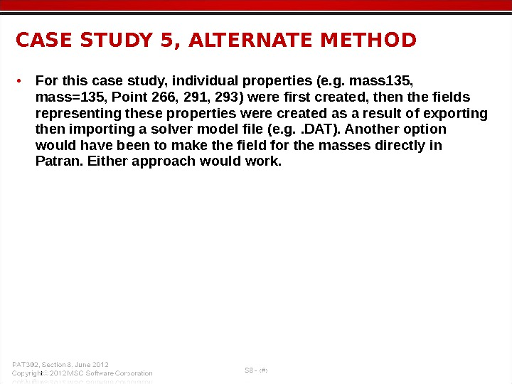 • For this case study, individual properties (e. g. mass 135,  mass=135, Point 266,