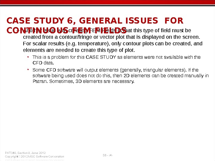 – Another issue with creating FEM Fields is that this type of field must be created