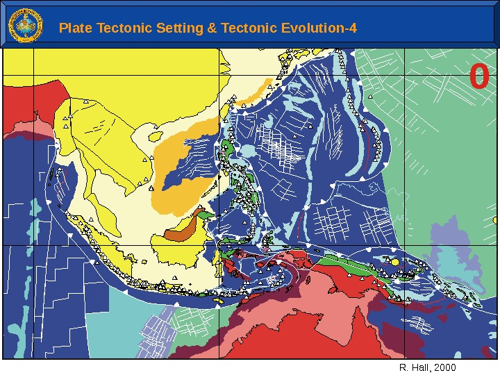 0 R. Hall, 2000 Plate Tectonic Setting & Tectonic Evolution-4