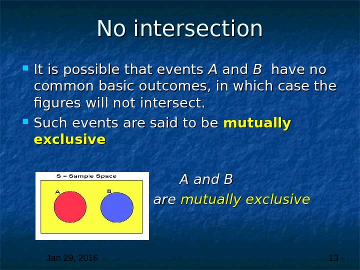 Jan 29, 2016  13 No intersection It is possible that events A A and B