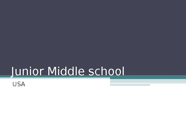 Junior Middle school USA