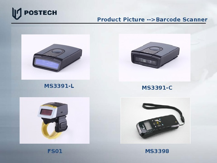 Product  Picture --Barcode Scanner MS 3391 -L MS 3391 -C FS 01  MS 3398