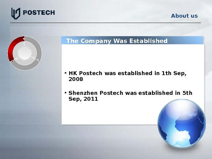 HK Postech was established in 1 th Sep,  2008 Shenzhen Postech was established in