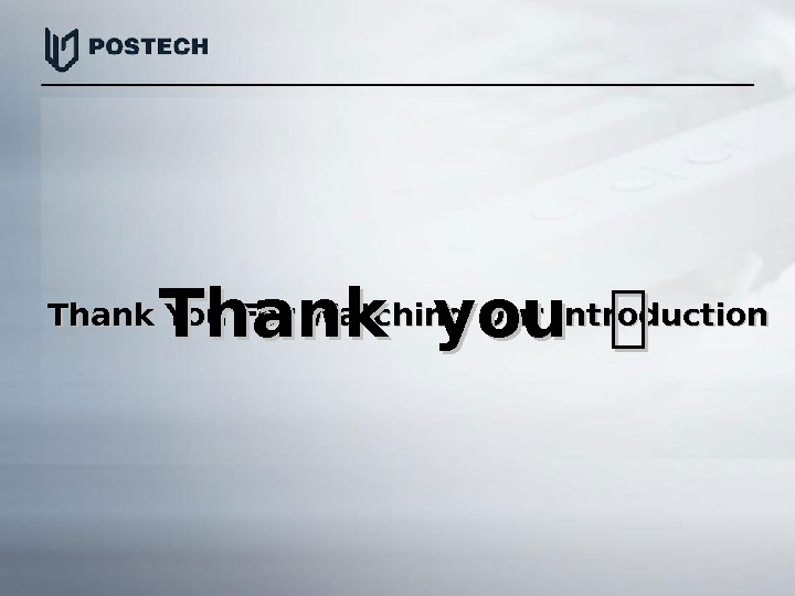 Thank You For Watching Our Introduction Thank you ::