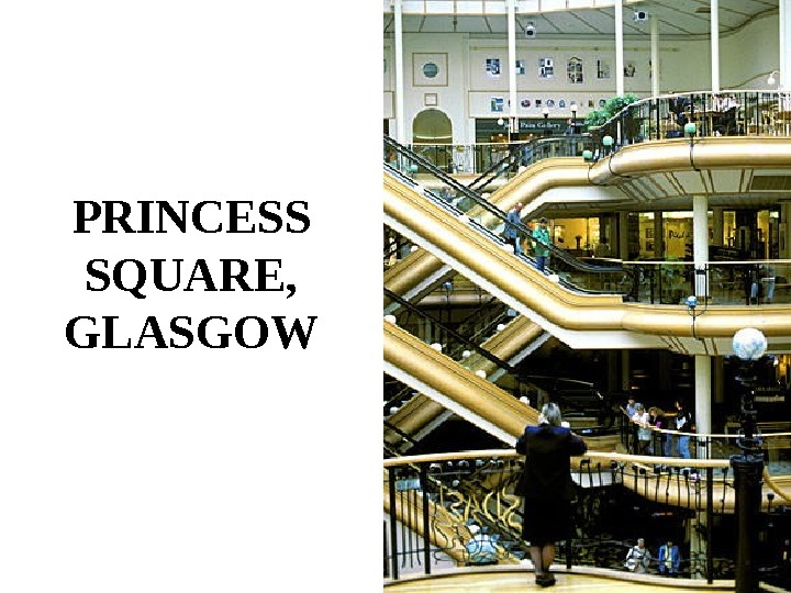 PRINCESS SQUARE,  GLASGOW
