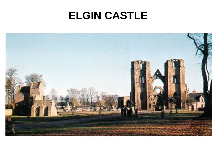 ELGIN CASTLE