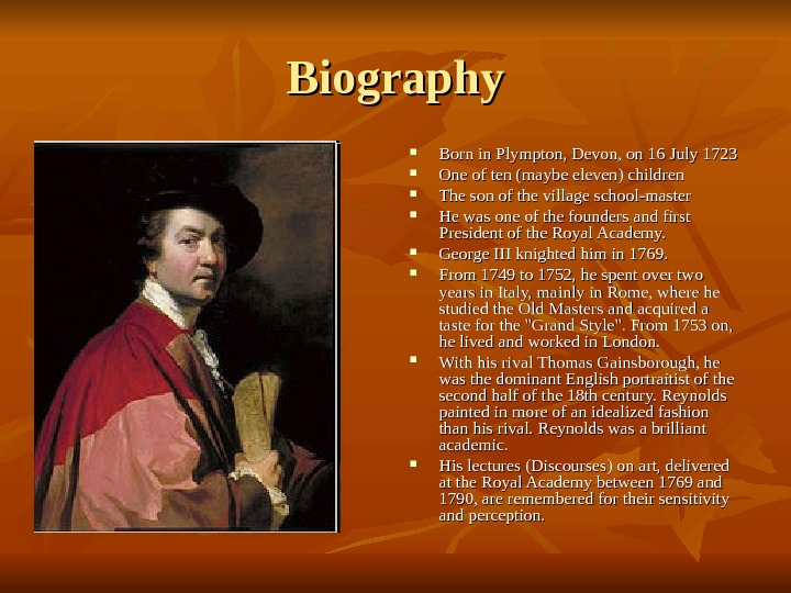 Biography Born in Plympton, Devon, on 16 July 1723 One of ten (maybe eleven) children The