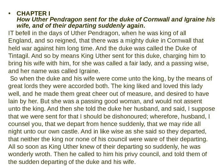 • CHAPTER I How Uther Pendragon sent for the duke of Cornwall and Igraine