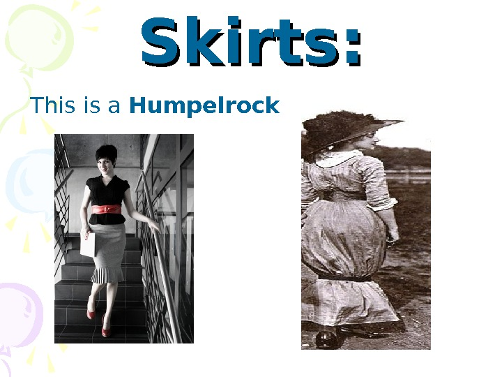 Skirts: This is a Humpelrock