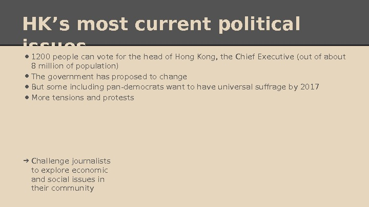 HK's most current political issues • 1200 people can vote for the head of Hong Kong,