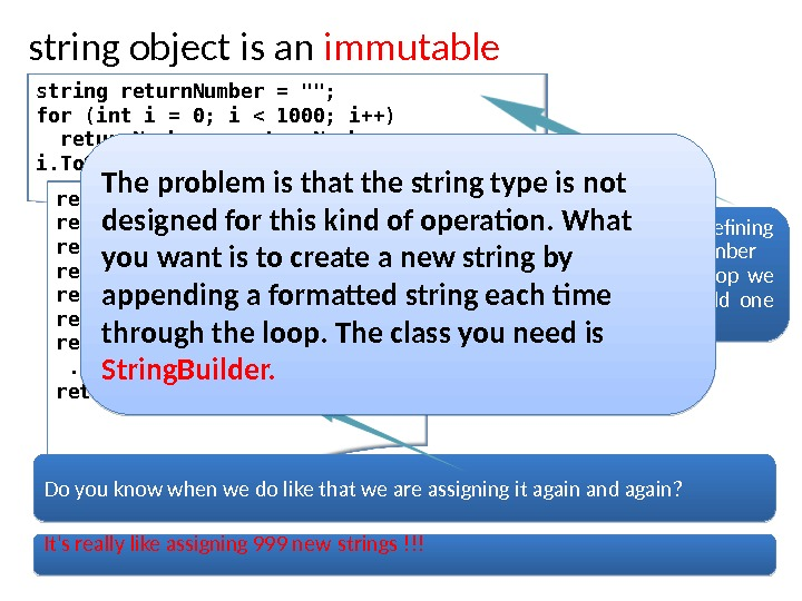 string object is an immutable string return. Number = ; for (int i = 0; i