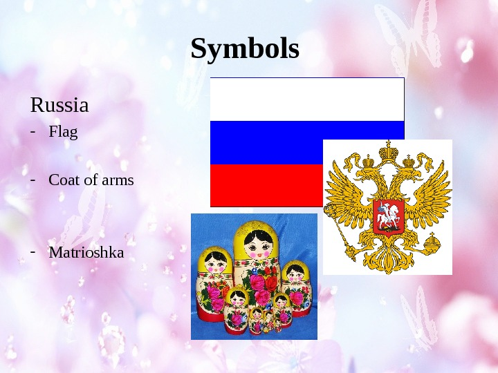 Symbols Russia - Flag - Coat of arms - Matrioshka
