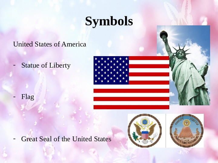 Symbols United States of America - Statue of Liberty - Flag - Great Seal of the