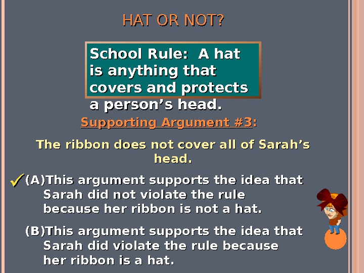 HAT OR NOT? Supporting Argument #3 : :  The ribbon does not cover all of