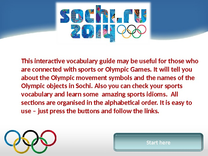 This interactive vocabulary guide may be useful for those who are connected with sports or