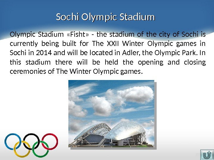 Sochi Olympic Stadium  «Fisht»  - the stadium of the city of Sochi is currently