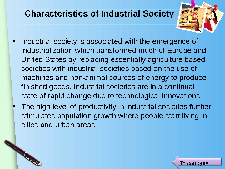 www. themegallery. com. Characteristics of Industrial Society • Industrial society is associated with the emergence of