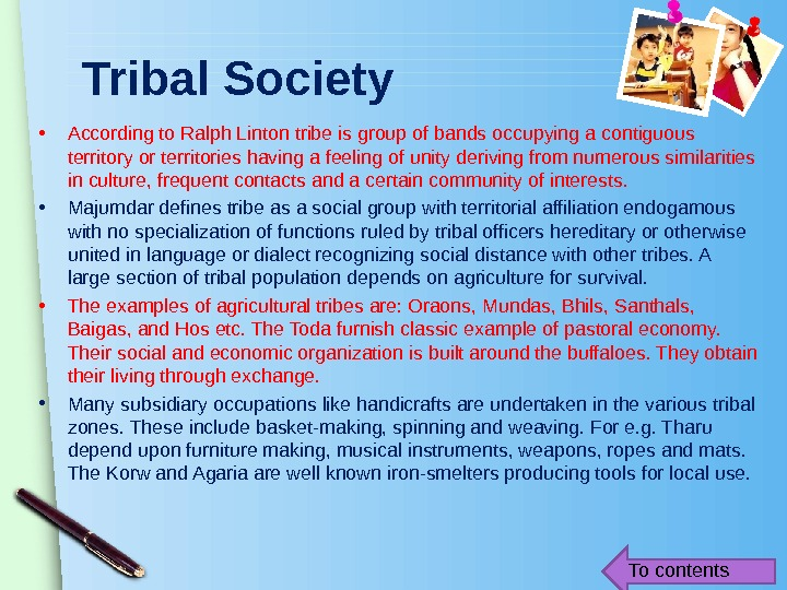 www. themegallery. com. Tribal Society • According to Ralph Linton tribe is group of bands occupying