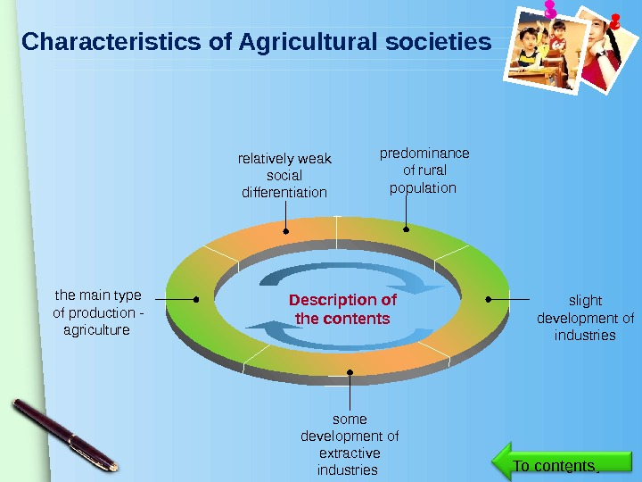 www. themegallery. com. Characteristics of Agricultural societies relatively weak social differentiation predominance of rural population slight