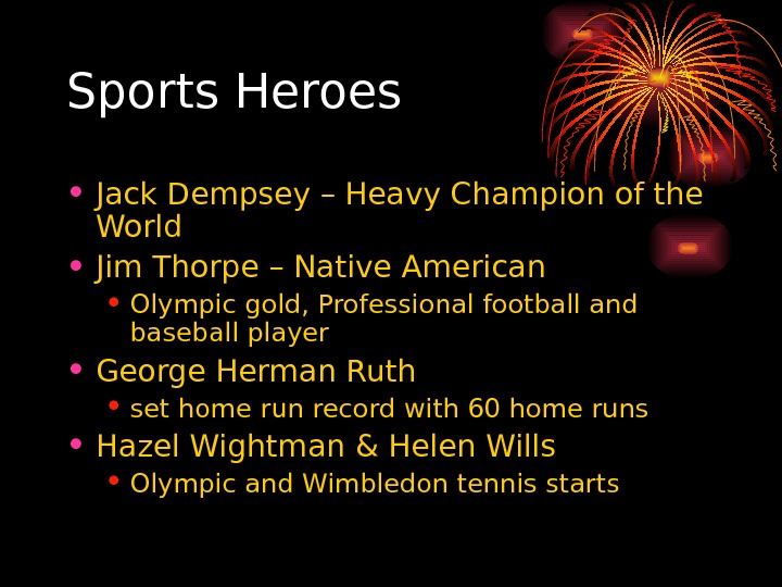 Sports Heroes • Jack Dempsey – Heavy Champion of the World • Jim Thorpe