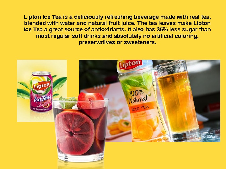 Lipton Ice Tea is a deliciously refreshing beverage made with real tea,  blended