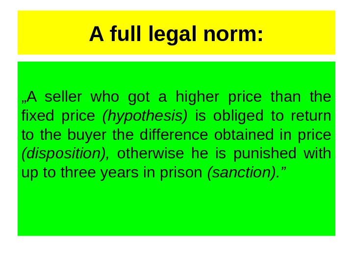 "A full legal norm: "" A seller who got a higher price than the fixed price"