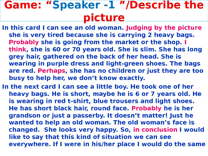 "Game: "" Speaker - 1  ""/Describe the picture In this card I can see an"