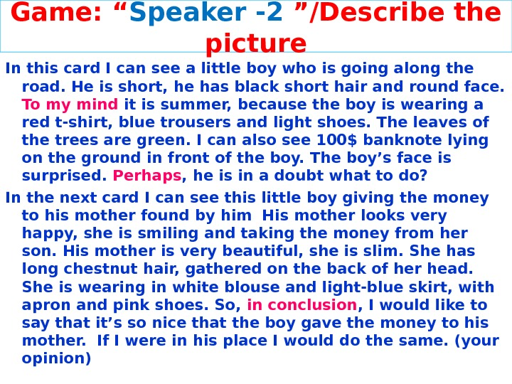 "Game: "" Speaker - 2  ""/Describe the picture In this card I can see a"