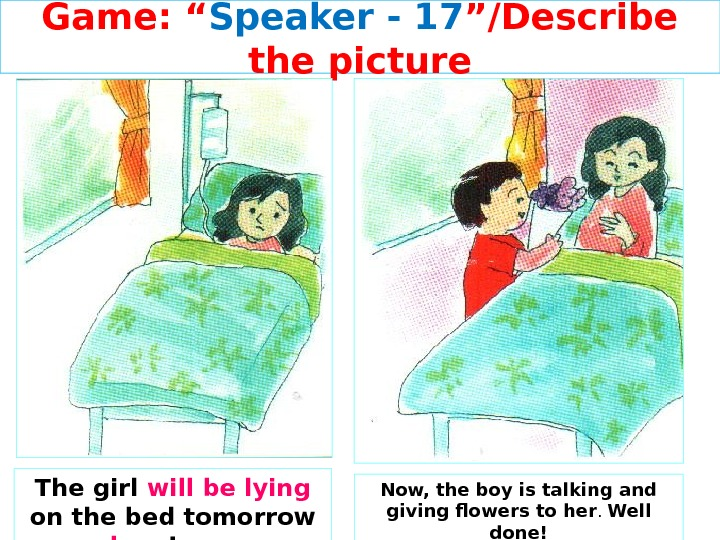 "Game: "" Speaker - 1 7 ""/Describe the picture The girl will be lying on the"