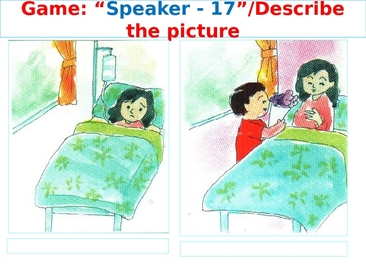 "Game: "" Speaker - 1 7 ""/Describe the picture"