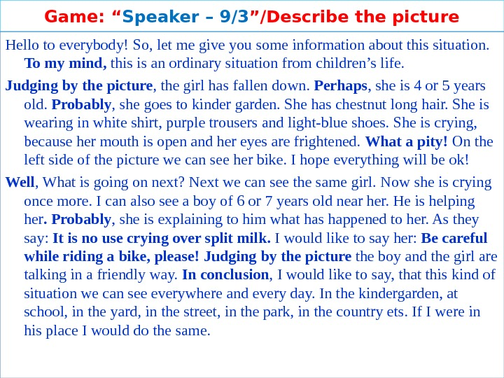 "Game: "" Speaker – 9 /3 ""/Describe the picture Hello to everybody! So, let me give"