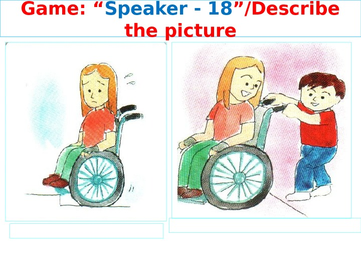 "Game: "" Speaker - 1 8 ""/Describe the picture"