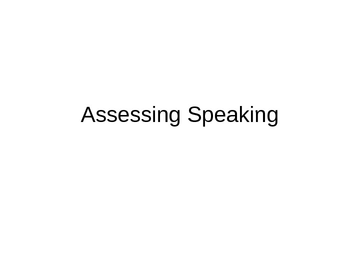 Assessing Speaking