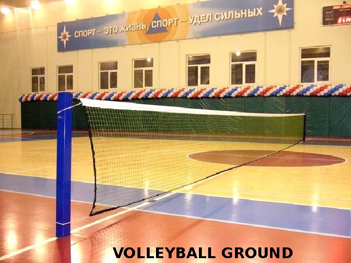 VOLLEYBALL GROUND