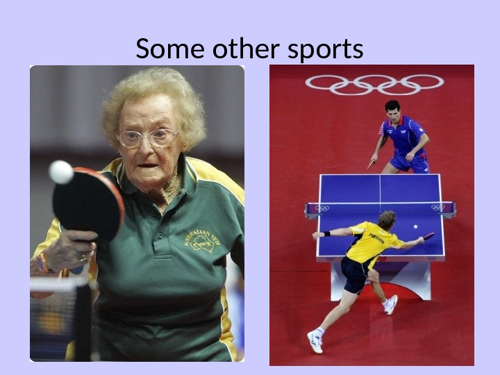 Some other sports