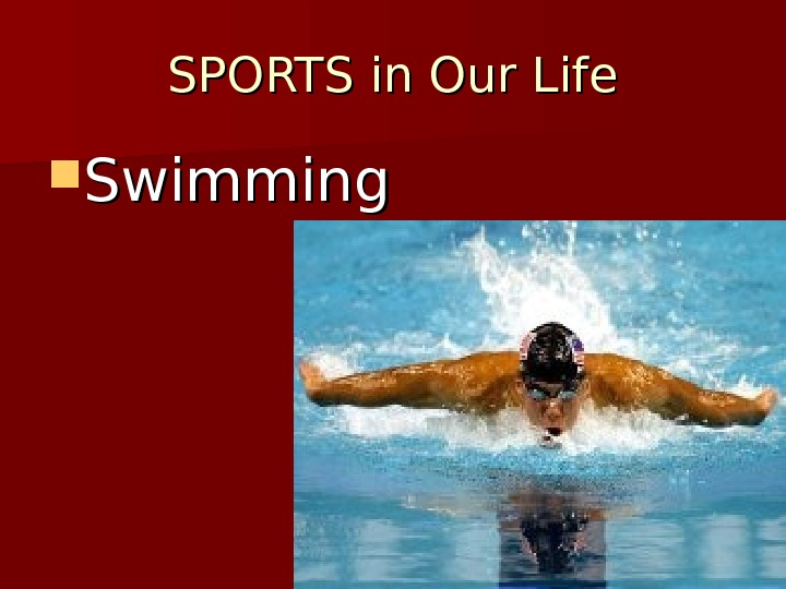 SPORTS in Our Life Swimming