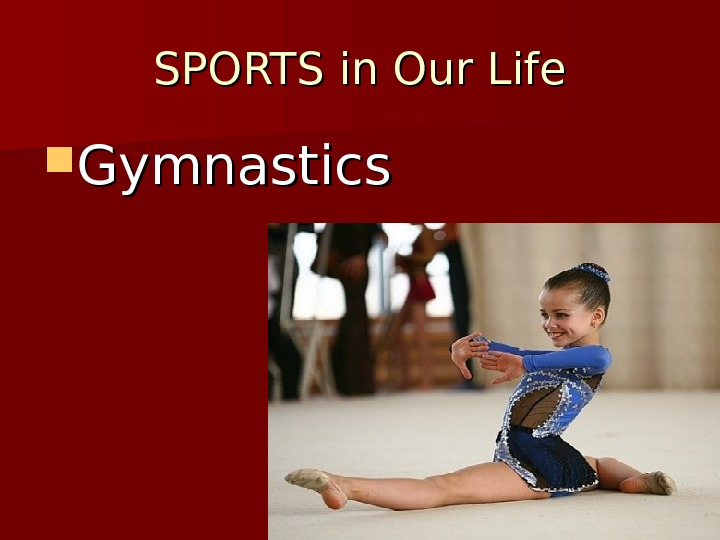 SPORTS in Our Life Gymnastics