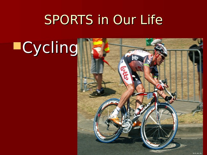 SPORTS in Our Life Cycling