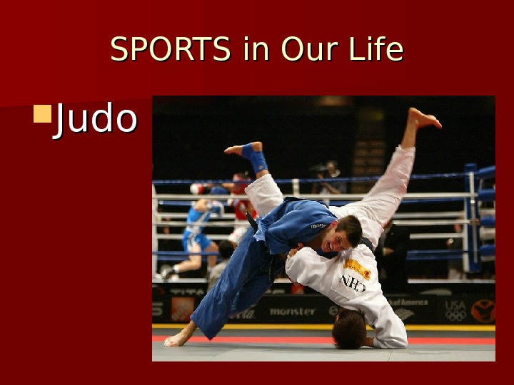 SPORTS in Our Life Judo