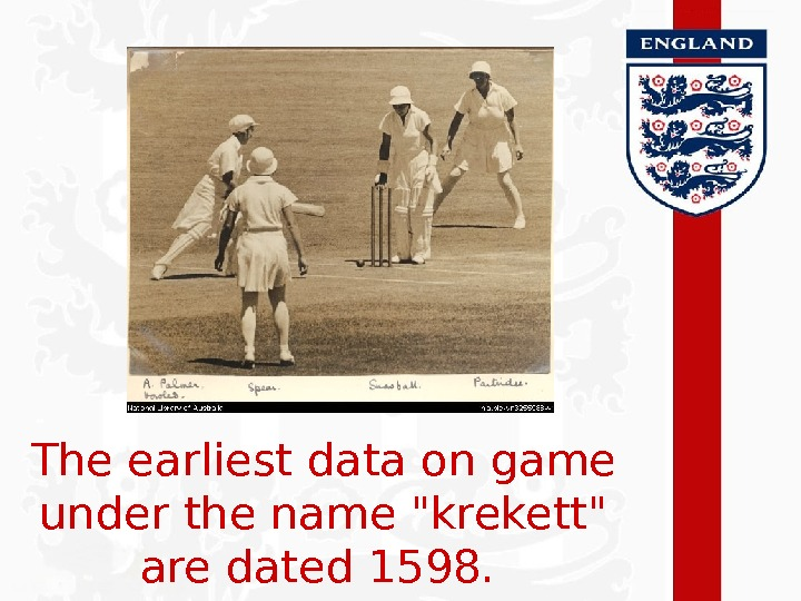 The earliest data on game under the name krekett are dated 1598.