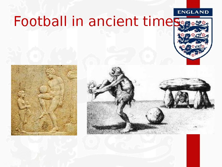 Football in ancient times