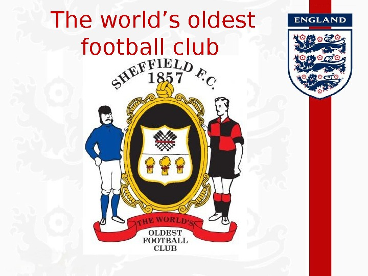 The world's oldest football club