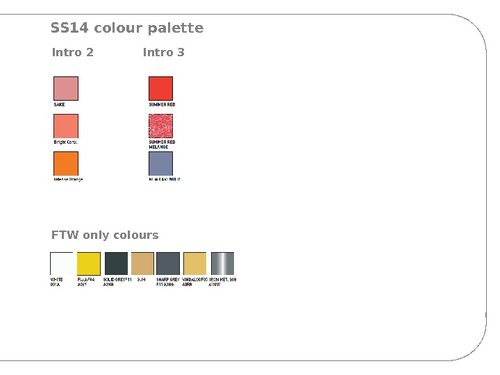 SS 14 colour palette Intro 2 Intro 3 FTW only colours